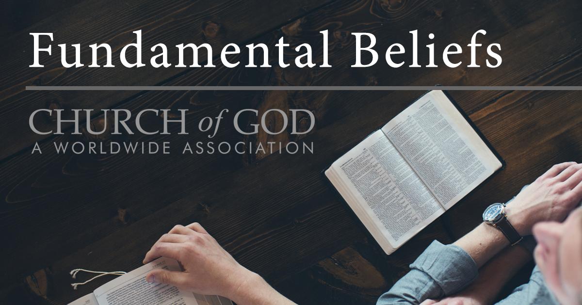 Fundamental Beliefs - Church of God, a Worldwide Association